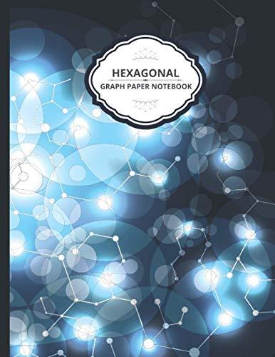 Hexagonal Graph Paper Notebook: Organic Chemistry Notebook, 1/5 inch hexagons, Apologia Chemistry Student Hexagonal Notebook