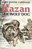 'Kazan, the Wolf Dog illustrated' (English Edition)