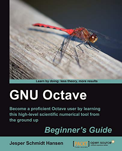GNU Octave Beginner's Guide (English Edition)