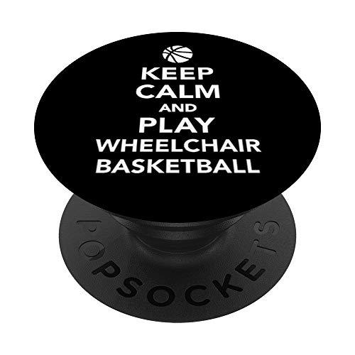 Mantén la calma y juega al baloncesto en silla de ruedas PopSockets Agarre y Soporte para Teléfonos y Tabletas