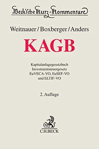 KAGB: Kapitalanlagegesetzbuch, Investmentsteuergesetz, EuVECA-VO, EuSEF-VO und ELTIF-VO