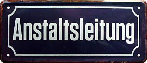 Blechschild Straßenschild: Anstaltsleitung Deko Strassenschild Schild Türschild Metallschild Eingang Hauseingang Geschenk zum Geburtstag oder Weihnachten 28x12 cm