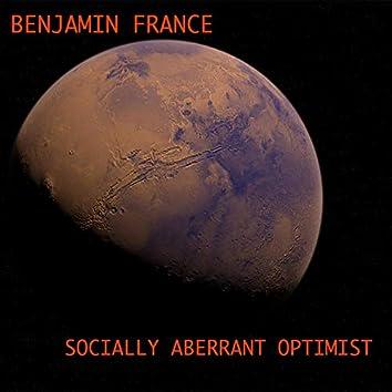 Socially Aberrant Optimist