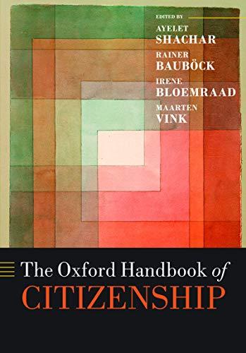 The Oxford Handbook of Citizenship (Oxford Handbooks) (English Edition)