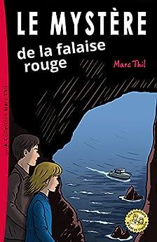 Le Mystère de la falaise rouge (French Edition) by [Marc Thil]