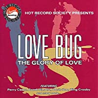 Love Bug the Glory of Love
