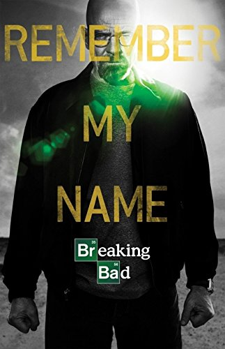 Breaking Bad - Remember My Name Poster (60,96 x 91,44 cm)