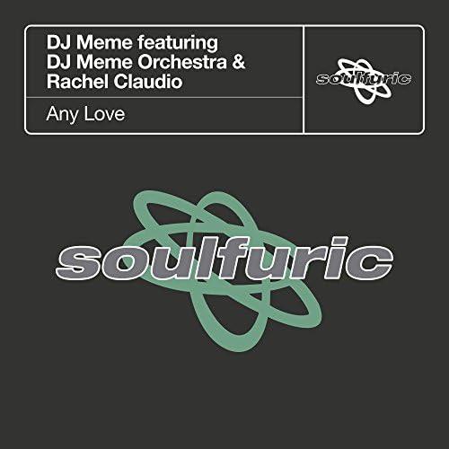 DJ Meme feat. DJ Meme Orchestra & Rachel Claudio