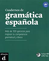 Cuadernos de gramtica espaola B1: Con ms de 100 ejercicios. Buch mit Audio-CD