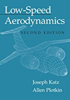 Low-Speed Aerodynamics (Cambridge Aerospace Series) by Joseph Katz Allen Plotkin(2001-02-05)