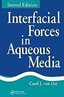 Interfacial Forces in Aqueous Media