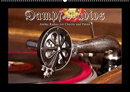 Dampfradios - Antike Radios mit Charme und Patina (Wandkalender 2022 DIN A2 quer)