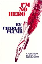 I'm No Hero: A POW Story as Told to Glen DeWerff