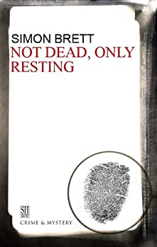 Not Dead, Only Resting (A Charles Paris Mystery Book 10) by [Simon Brett]
