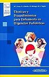 Técnicas y Procedimientos para Enfermería en Urgencias Pediátricas