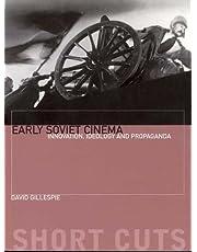 Early Soviet Cinema: Innovation, Ideology and Propaganda (Shortcuts)