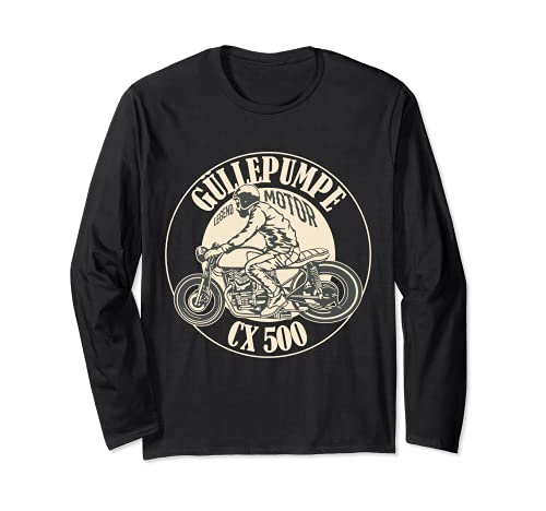 Güllepumpe CX 500 Caferacer Legend Motorcycle Motorrad Langarmshirt