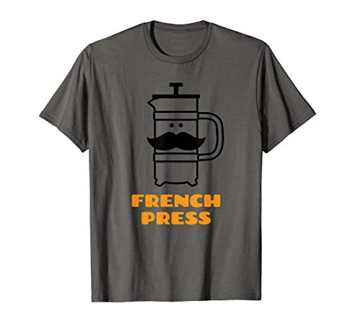 French Press Kaffeemaschine - Barista & Coffee Lover T-Shirt