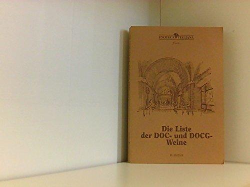 Die Liste der DOC-und DOCG-Weine