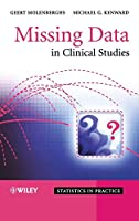 Missing Data in Clinical Studies (Statistics in Practice)