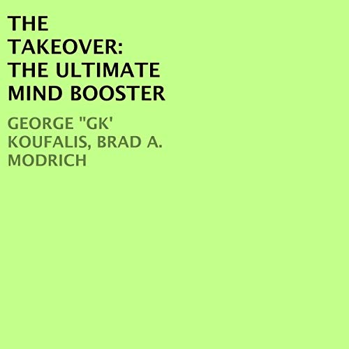 The Takeover: The Ultimate Mind Booster audiobook cover art