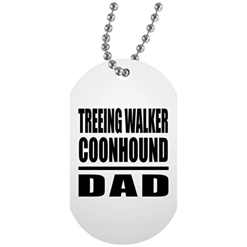 Treeing Walker Coonhound Dad - Military Dog Tag Plaque Style Militaire Blanc Chainette En Argent - Cadeau pour Anniversaire Fête des Mères Fête des Pères