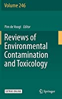 Reviews of Environmental Contamination and Toxicology Volume 246 (Reviews of Environmental Contamination and Toxicology (246))