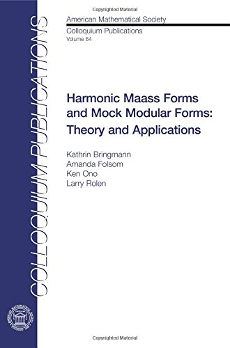 Bringmann, K:  Harmonic Maass Forms and Mock Modular Forms (Colloquium Publications, Band 64)