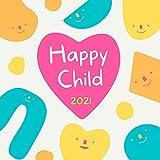 Happy Child 2021: Relaxing Healthy Sleep Habits