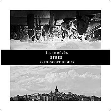 Stres (Neo-Scope Remix) (Neo-Scope Remix)
