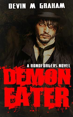 Demon-Eater (A BONDFORGERS Novel Book 1) (English Edition)