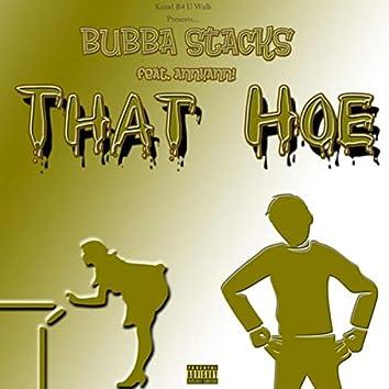 That Hoe! (feat. Annhann!)