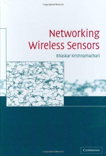 Networking Wireless Sensors (English Edition)