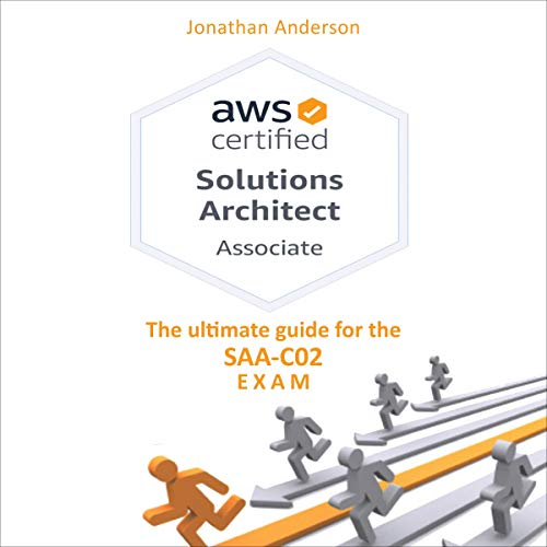 AWS Certified Solutions Architect Associate Audiobook By Jonathan Anderson cover art