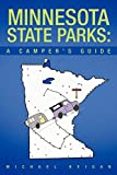 Minnesota State Parks: A Camper S Guide