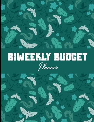 Biweekly Budget Planner: Paycheck Budgeting Workbook For All | Undated Bi-Weekly Budget Book With Monthly and Weekly Income Expense Log | Finance Planner | 110 Pages.