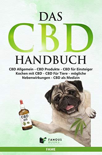 Das CBD Handbuch: CBD Allgemein, CBD...