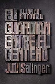 El guardián entre el centeno par J. D. Salinger
