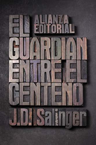 El guardián entre el centeno (El libro de bolsillo - Literatura nº 5001)