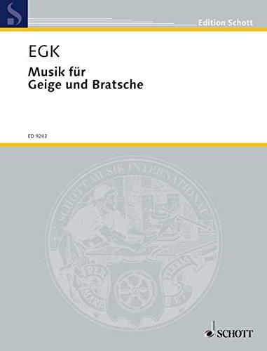 Musik für Geige und Bratsche: Violine und Viola. Partitur und Stimmen. (Edition Schott)
