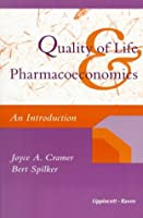 Quality of Life and Pharmacoeconomics: An Introduction
