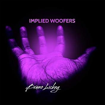 Implied Woofers
