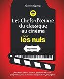 Les chefs-d'oeuvre du classiques au cinéma pour les Nuls - 65 partitions pour piano