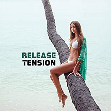 Release Tension: Soothing Negative Emotions and Mood, Ambient New Age Music