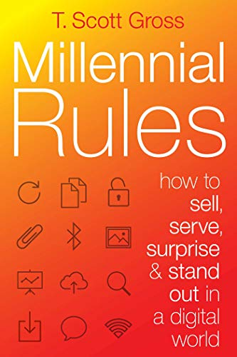 Millennial Rules: How to Connect with the First Digitally Savvy Generation of Consumers and Employees (Role Of Consumer Behaviour In Marketing Strategy)