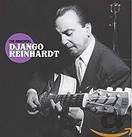 The Immortal Django Reinhardt + 10 Bonus Tracks