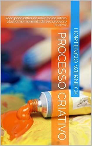 PROCESSO CRIATIVO: Você pode entrar no universo do artista plástico no momento de seu processo criativo!