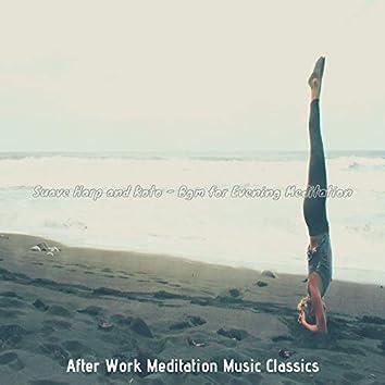 Suave Harp and Koto - Bgm for Evening Meditation