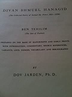 Divan Shmuel Hanagid : The Collected Poetry of Samuel the Prince, 993-1056 Ben Tehillim