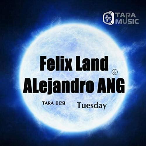 Felix Land & ALejandro ANG